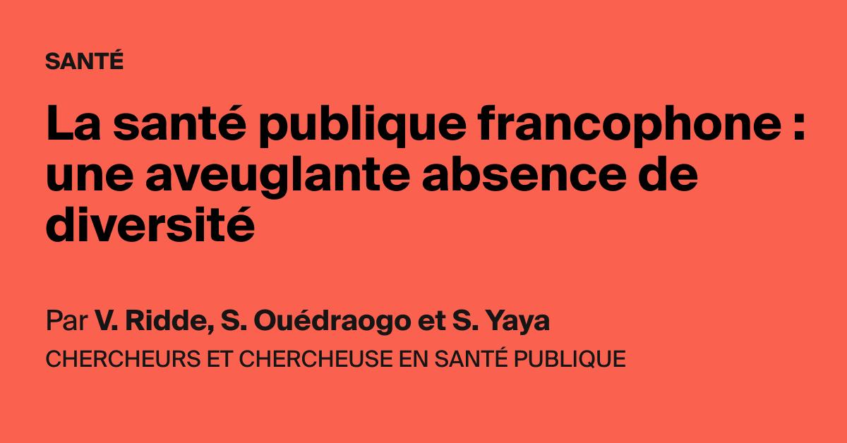 La santé publique francophone : une aveuglante absence de diversité - AOC media - Analyse Opinion Critique