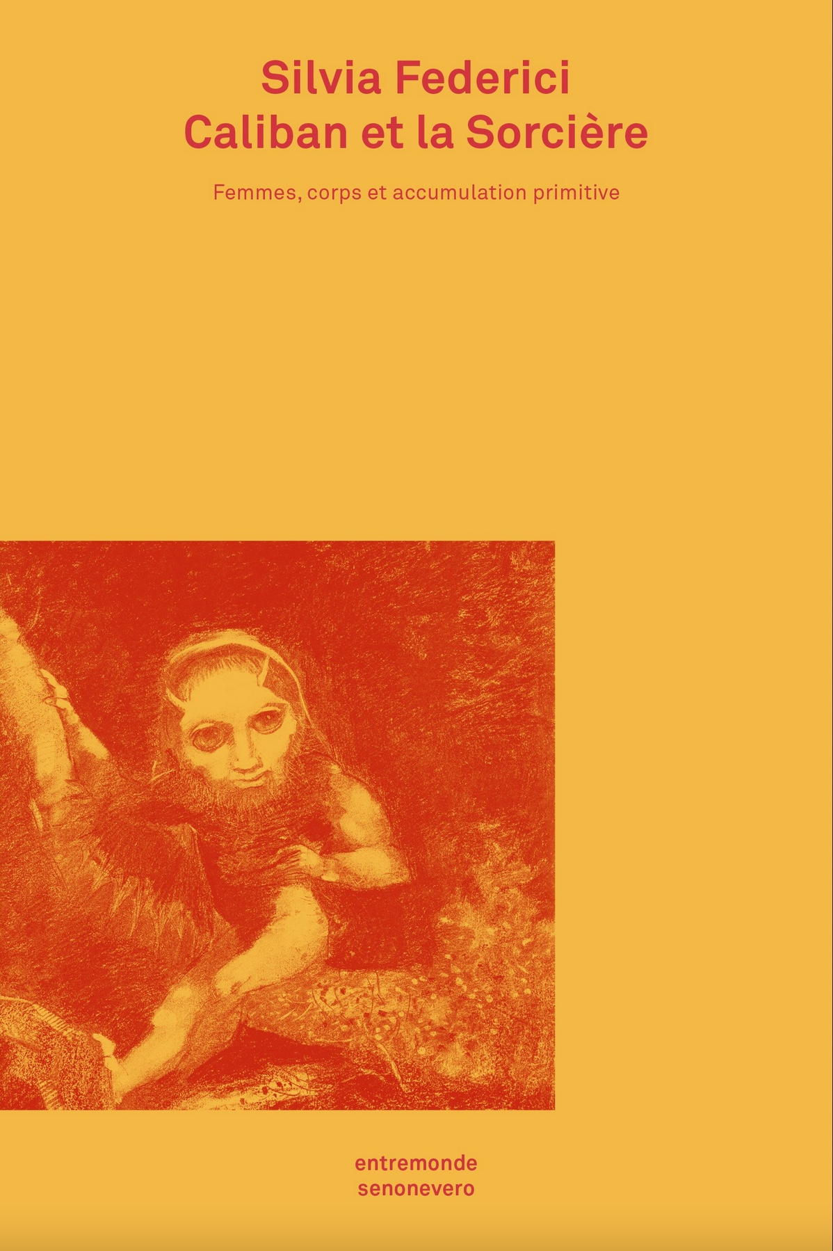 Caliban et la Sorcière, Silvia Federici
