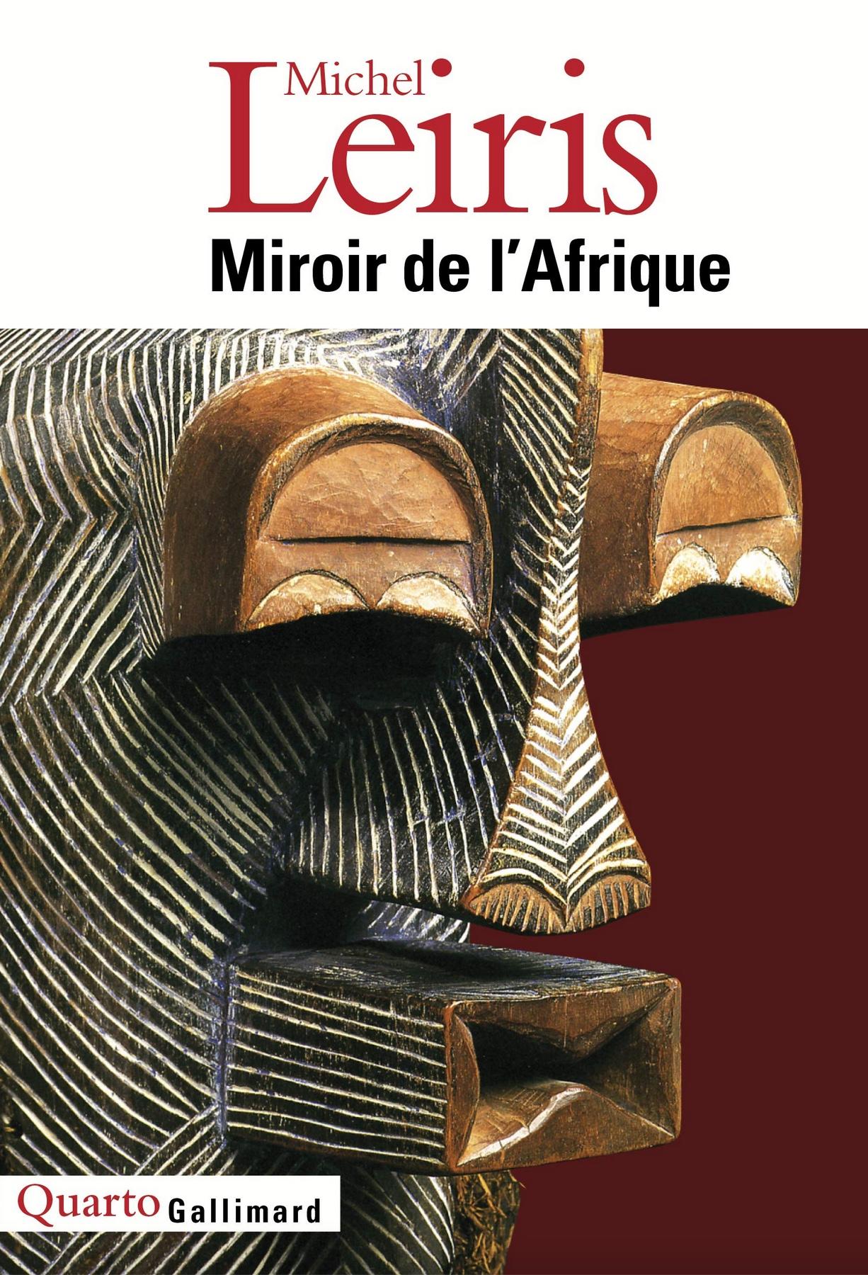Miroir de l'Afrique, Michel Leiris