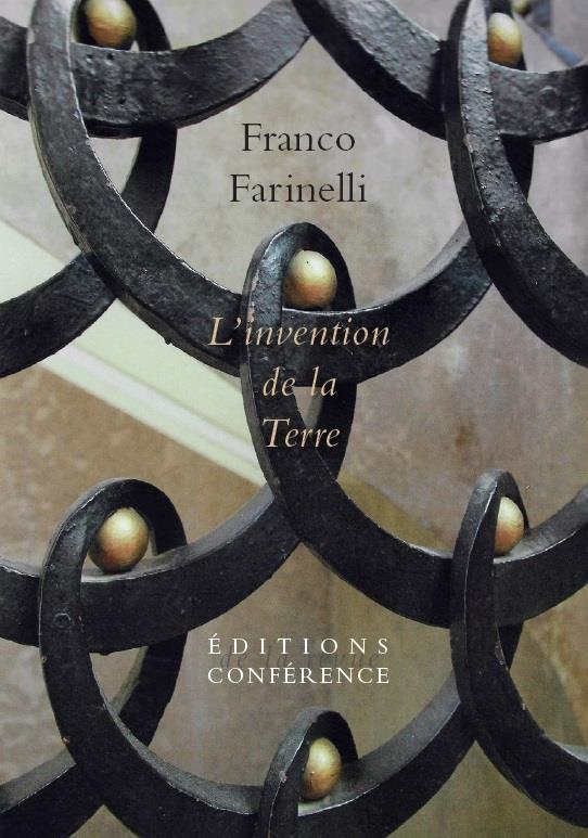 L'invention de la Terre, Franco Farinelli