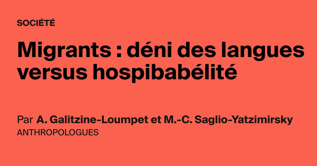 Migrants : déni des langues versus hospibabélité - AOC media - Analyse Opinion Critique